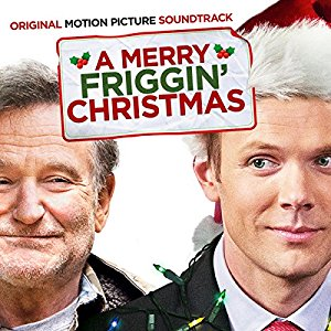A Merry Friggin Christmas soundtrack